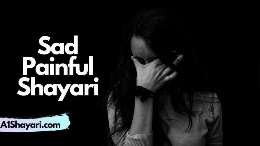 [Best 200+] – Sad Painful Shayari in Hindi