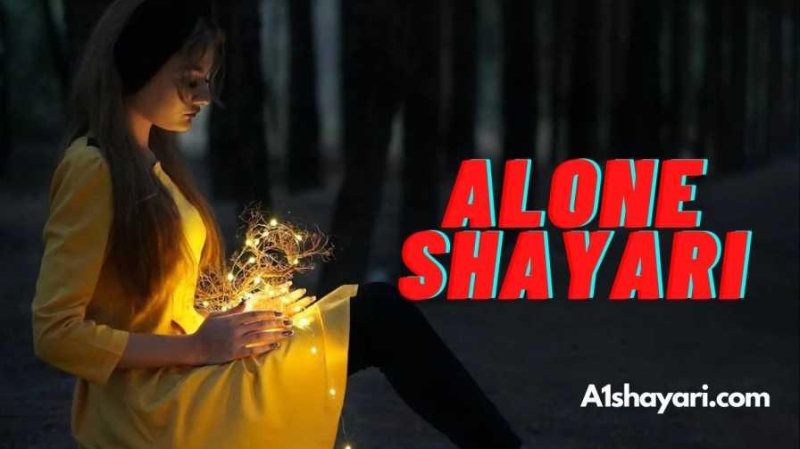 99+ Alone Shayari In Hindi With Images
